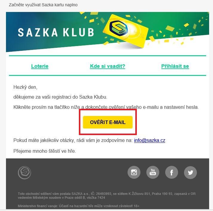 Do e-mailové schránky vám obratem zašleme ověřovací e-mail (zkontrolujte i složky SPAM/HROMADNÉ). Otevřete ho a klikněte na Ověřit e-mail.