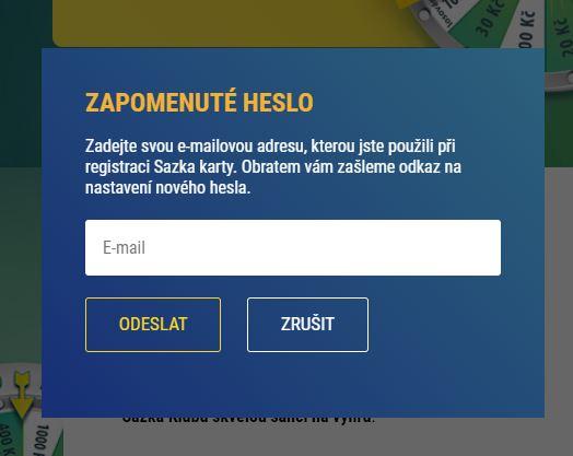Zadejte e-mail, kterým jste se registrovali do Sazka Klubu.